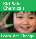 Kid-safe Chemicals Campaign