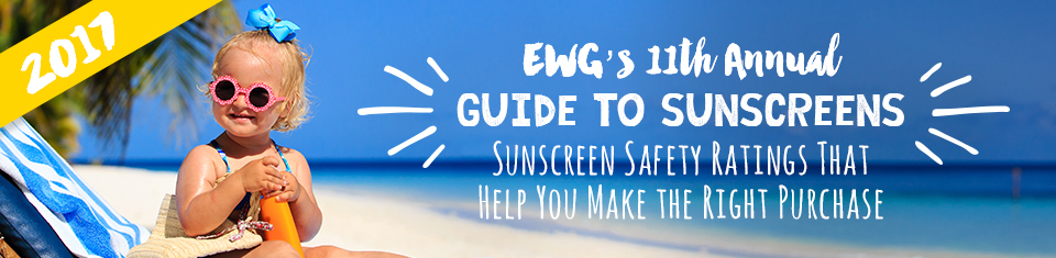 EWG's Guide to Sunscreens