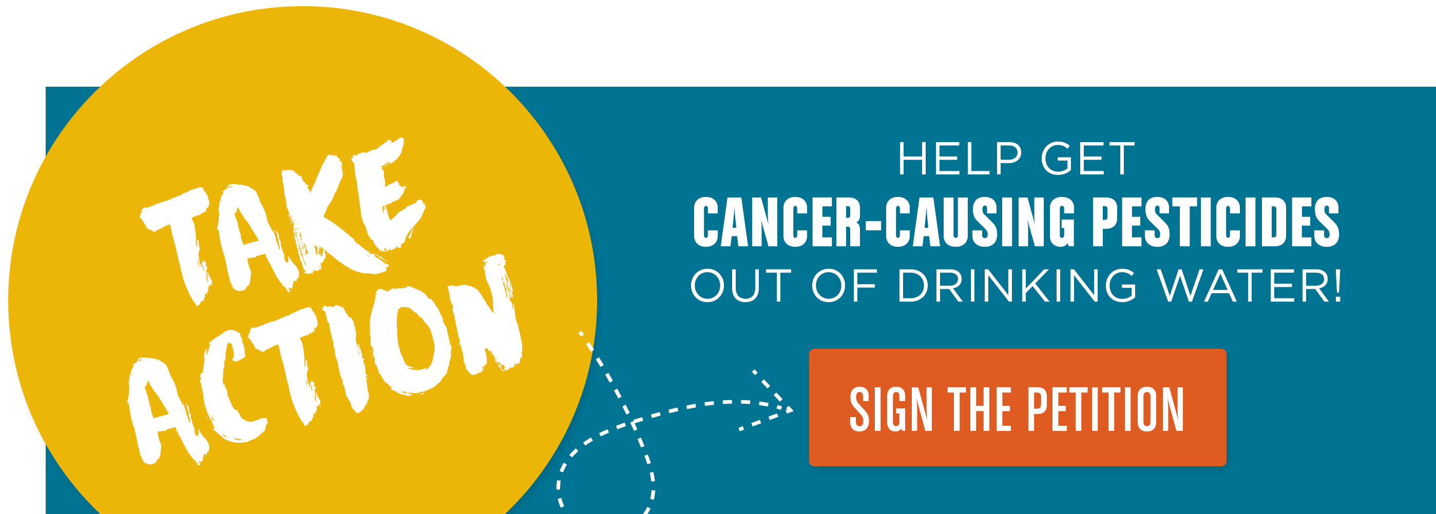 Take Action to help get cancer-causing pesticides out of drinking water!